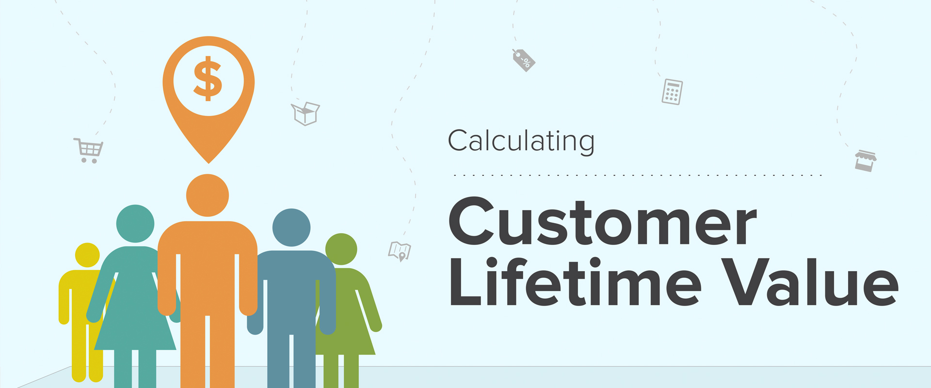 How to Calculate Customer Lifetime Value - Comprehensive formula